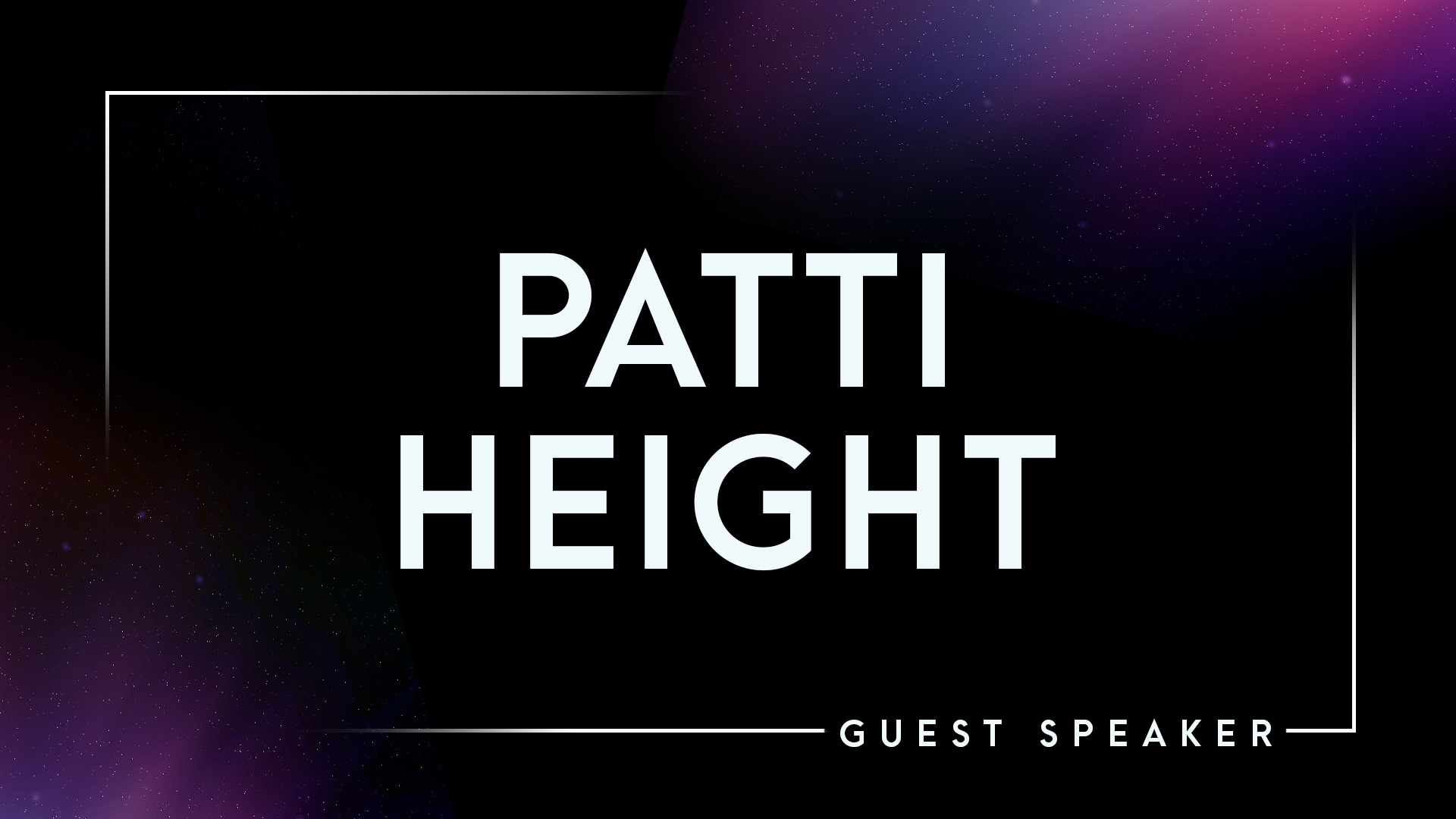 Guest Speaker, Patti Height